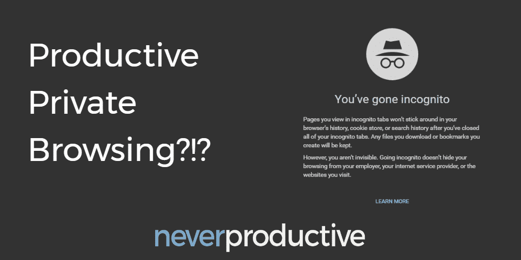 Private Browsing: Productive private browsing?